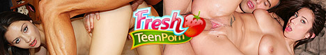 click here for Fresh Teen Porn