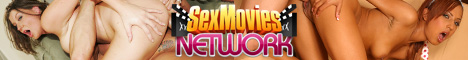 click here for Sex Movies Network