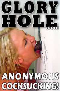 click here for Gloryhole