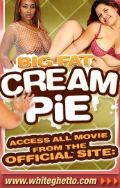click here for Big Fat Creampie