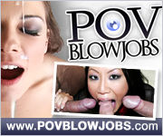 click here for Pov Blowjobs
